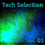 Tech Selection Vol. 02 by Various Artists mp3 download