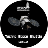 Techno Space Shuttle, Vol. 2 by Various Artists mp3 download
