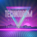 Technodrom - Best of Techno Minimal & Underground 2015 by Various Artists mp3 download
