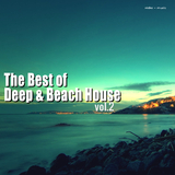 The Best of Deep & Beach House, Vol. 2 by Various Artists mp3 download