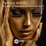 The Best of Semitrance Records 2014 (Trance & Electro) by Various Artists mp3 download