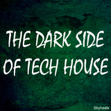 The Dark Side of Tech House by Various Artists mp3 download