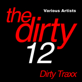 The Dirty 12 by Various Artists mp3 download