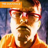 The Duckface - Bigroom Party by Various Artists mp3 download