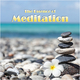 Various Artists The Essence of Meditation