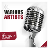 The February Releases Ep 2013 by Various Artists mp3 download