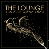 The Lounge and Chill Association by Various Artists mp3 download