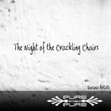 The Night of the Crackling Chairs by Various Artists mp3 download