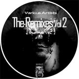 The Remixes, Vol. 2 by Various Artists mp3 download