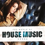 The World of House Music by Various Artists mp3 download
