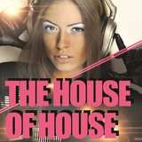 The house of house by Various Artists mp3 download