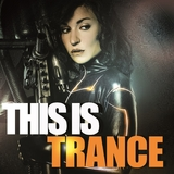 This is Trance by Various Artists mp3 download