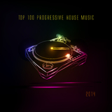 Top 100 Progressive House Music 2014 by Various Artists mp3 download