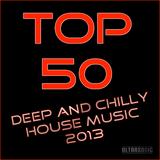 Top 50 Deep and Chilly House Music 2013 by Various Artists mp3 download