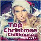 Top Christmas Chillhouse Music 2014 by Various Artists mp3 download