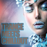 Trance Meets Chillout by Various Artists mp3 download