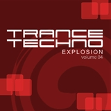 Trance Techno Explosion Vol.04 by Various Artists mp3 download