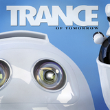 Trance of Tomorrow by Various Artists mp3 download