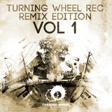 Turning Wheel Rec Remix Edition, Vol. 1 by Various Artists mp3 download