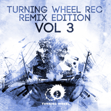 Turning Wheel Rec Remix Edition, Vol 3 by Various Artists mp3 download