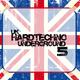 Various Artists Uk Hardtechno Underground Vol.5