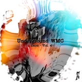 Undeground Wmc Days, Vol. 4  by Various Artists mp3 download