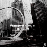 Underground, Vol. 2: Movement by Various Artists mp3 download