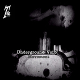 Underground, Vol. 3: Movement by Various Artists mp3 download