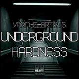 Underground Hardness by Various Artists mp3 download