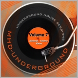 Underground House Sessions, Vol. 7 - Minimal - Techno Vision by Various Artists mp3 download