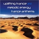 Various Artists Uplifting Trance and Melodic Energy Trance Anthems