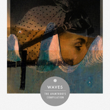 Waves - The Avantroots Compilation by Various Artists mp3 download