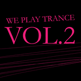 We Play Trance Vol.2 by Various Artists mp3 download