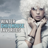 Winter Chillhouse Favorites by Various Artists mp3 download