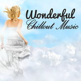 Wonderful Chillout Music by Various Artists mp3 download
