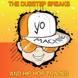 Yo Machine - The Dubstep Breaks and Hip Hop Tracks by Various Artists mp3 download