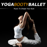 Yoga Booty Ballet - Music To Shape Your Butt by Various Artists mp3 download