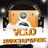 Yolo Hands Up Music by Various Artists mp3 download