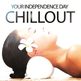 Your Independence Day Chillout by Various Artists mp3 download