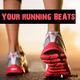 Various Artists Your Running Beats