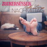 Zuckersüßer Kaffee Lounge Nachmittag by Various Artists mp3 download
