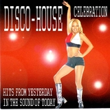 Disco House Celebration by Various mp3 download