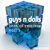 Guys N Dolls Best Of Remixes Vol. 1 by Various mp3 download