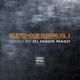 Various Selected House Sessions, Vol. 1 - Mixed By DJ Jason Mash