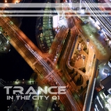 Trance in the City Vol.01 by Various mp3 download
