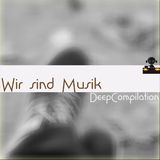 Wir sind Musik Deep Compilation by Various mp3 download