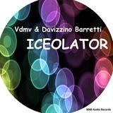 Iceolator by Vdmv & Davizzino Barretti  mp3 download