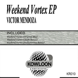Weekend Vortex EP by Victor Mendoza mp3 download
