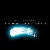 Zero Deities by Virgil Enzinger mp3 download