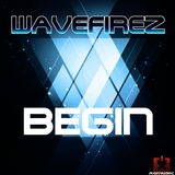 Begin by Wavefirez mp3 download